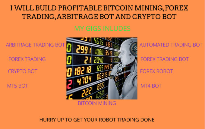I will build profitable forex trading, crypto bot and bitcoin mining, FiverrBox
