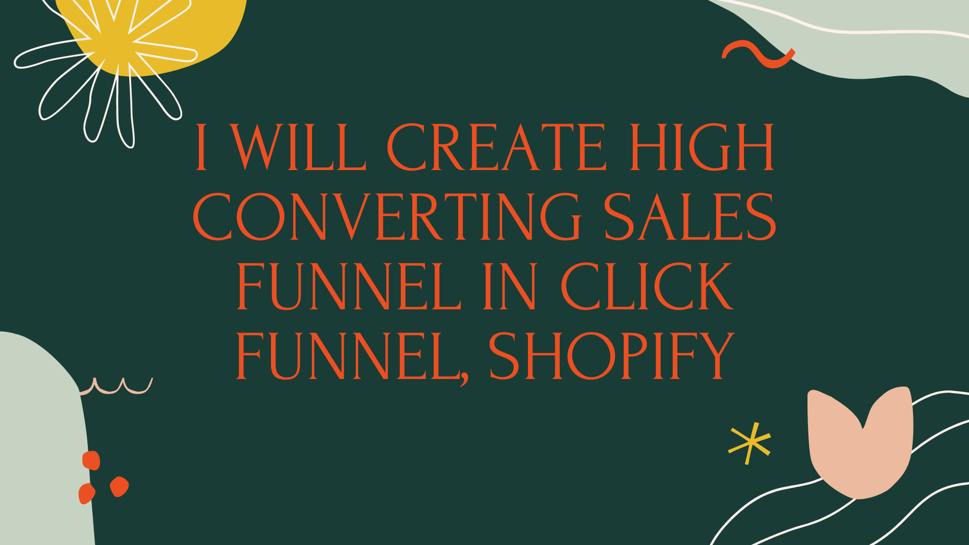 I will create high converting sales funnel in click funnel, shopify, FiverrBox