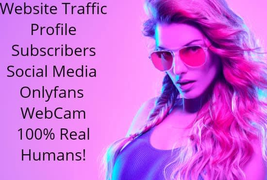 I will send real human onlyfans traffic to onlyfans erotic promotion onlyfan, FiverrBox