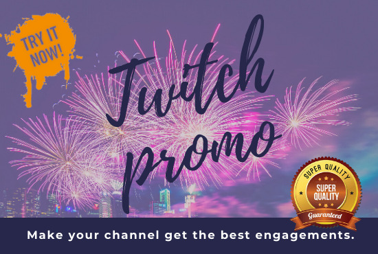 I will do organic and unique twitch promotion, twitch viewers and followers, FiverrBox