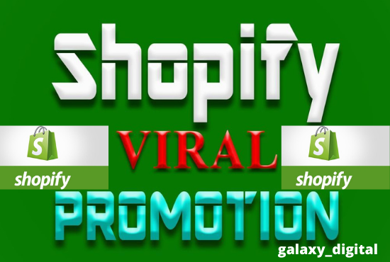 I will do shopify promotion to get unlimited sales, FiverrBox