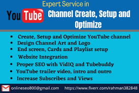 I will create, setup, optimize and design youtube channel, FiverrBox