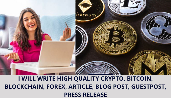 I will write top notch crypto, bitcoin, blockchain, forex article, blog post, FiverrBox