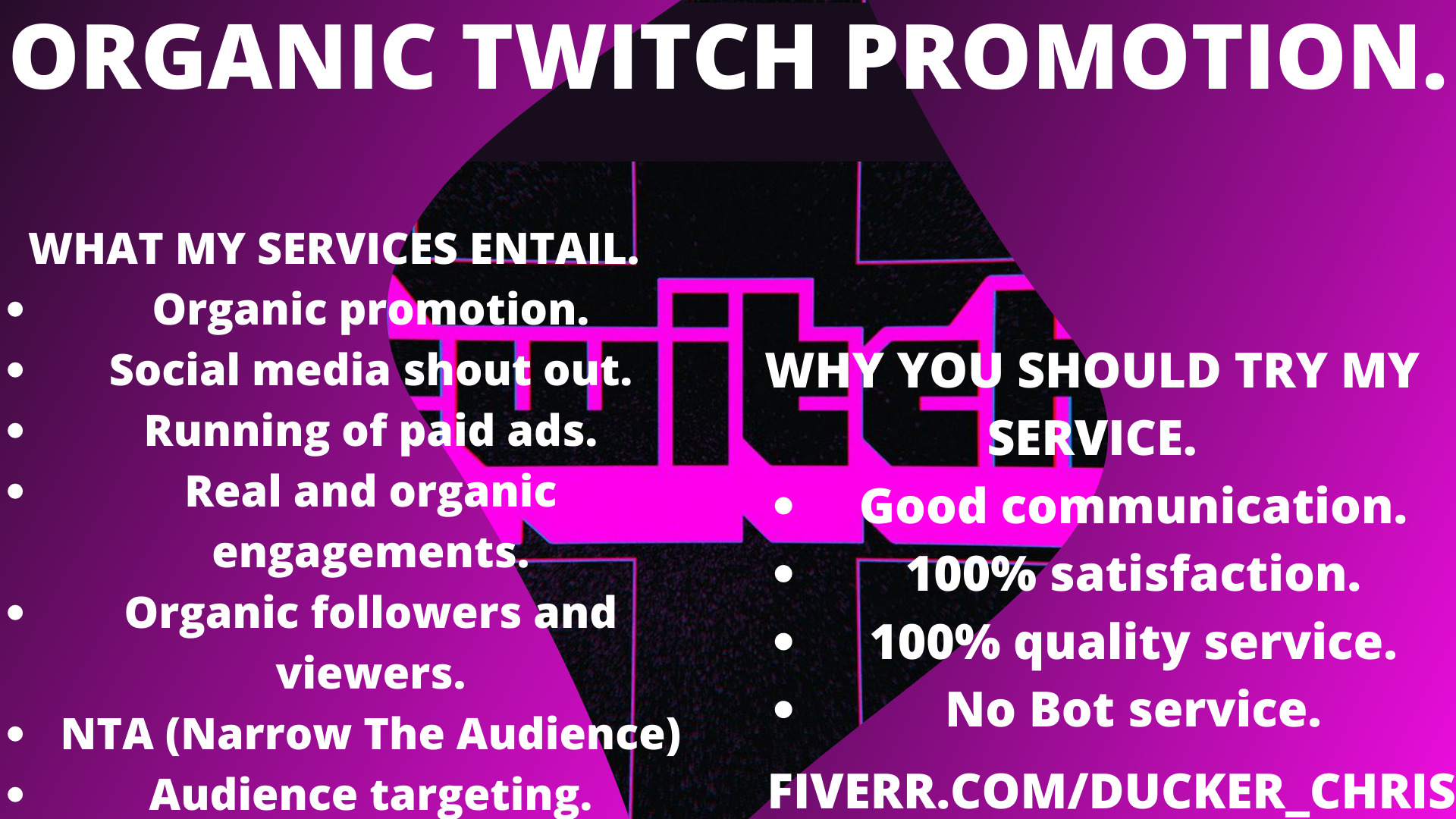 I will organically promote your twitch channel to get more twitch engagements, FiverrBox