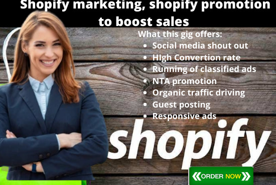 I will run shopify marketing, shopify promotion to boost sales, FiverrBox