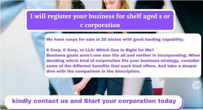 I will register your business for shelf aged s or c corporation, FiverrBox