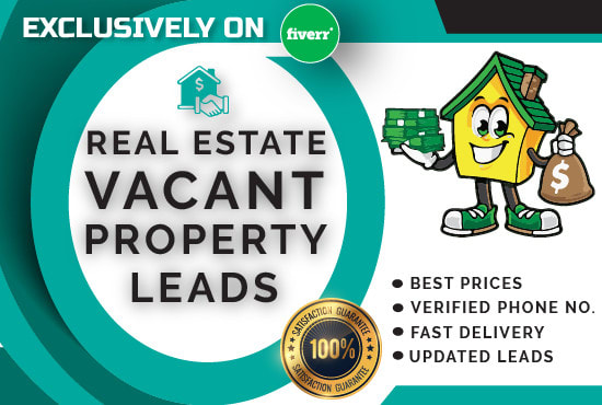 I will provide motivated vacant property real estate leads, FiverrBox