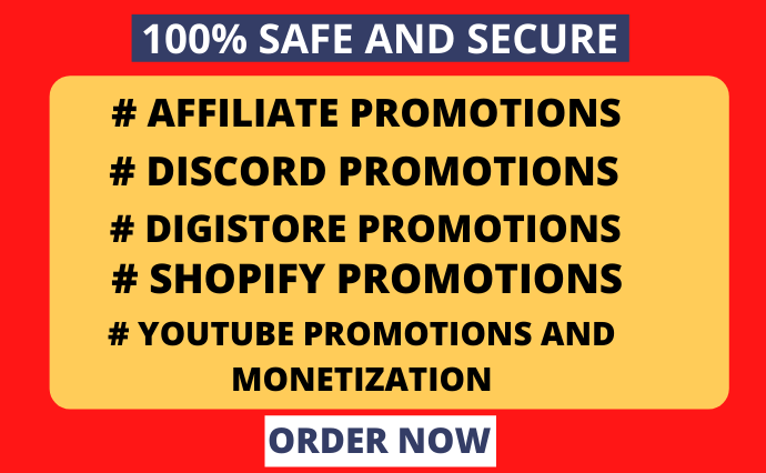 I will do affiliate,digistore, shopify,discord,youtube promotion, and monetization, FiverrBox