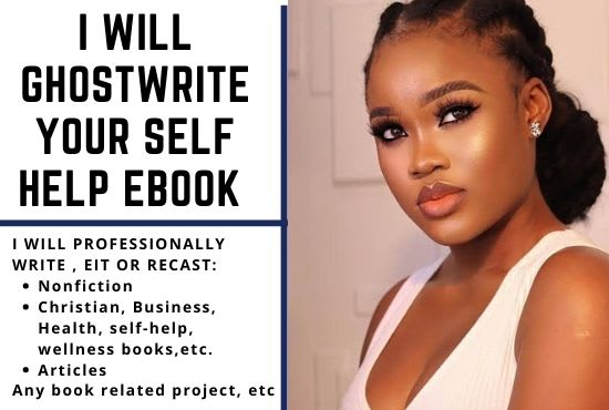 I will ghost write your self help ebook, self help book and, FiverrBox