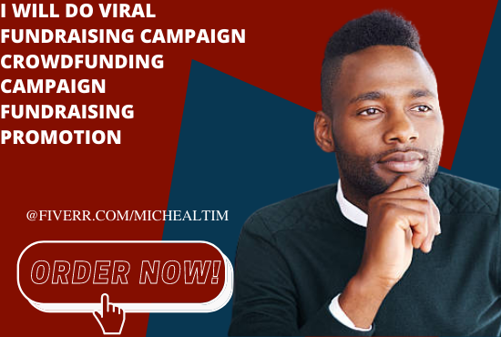 I will viral fundraising campaign crowdfunding fundraising promotion, FiverrBox