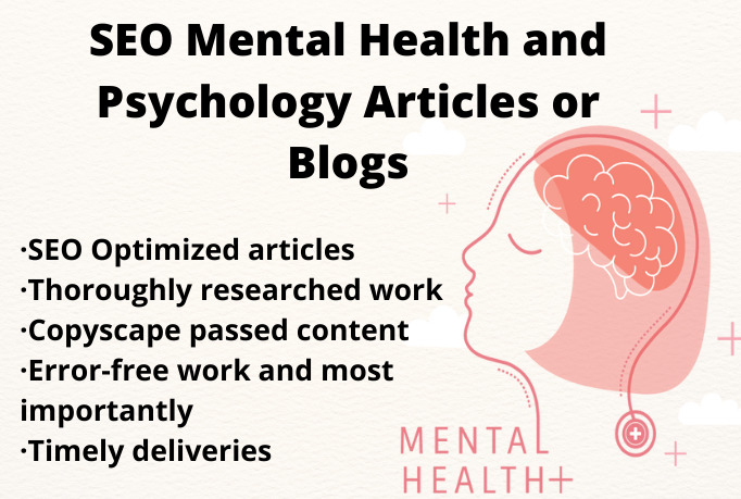 I will write SEO mental health and psychology articles or blogs, FiverrBox