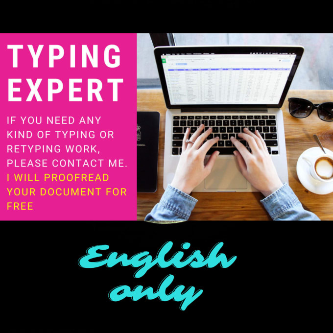 I will do fast typing job, retype documents in english, FiverrBox