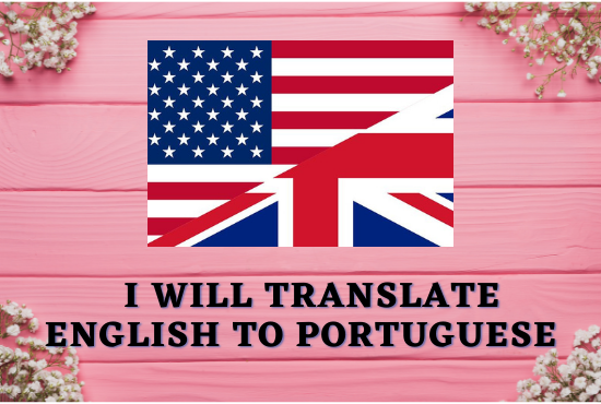 I will professionally translate english to portuguese, german, thai, FiverrBox