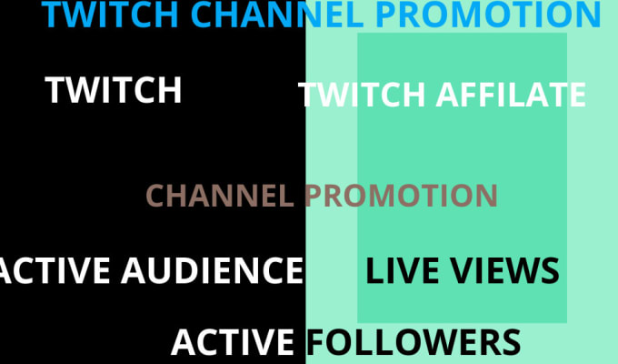 I will I will do organic twitch channel promotion, twitch affiliate for active audience, FiverrBox